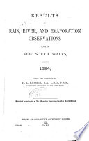 Meteorology of New South Wales  Results of Rain  River  and Evaporation Observations Made in New South Wales