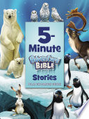 5 Minute Adventure Bible Stories  Polar Exploration Edition