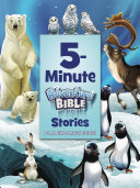 5 Minute Adventure Bible Stories  Polar Exploration Edition