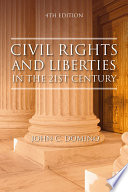 Civil Rights and Liberties in the 21st Century