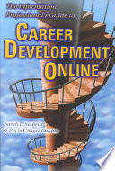 The Information Professional's Guide to Career Development Online