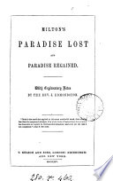 Milton s Paradise lost and Paradise regained  with notes by J  Edmondston