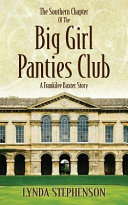 The Southern Chapter of the Big Girl Panties Club Book PDF