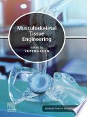 Musculoskeletal Tissue Engineering