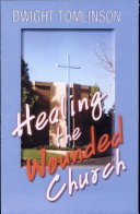 Healing the Wounded Church