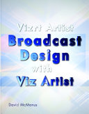 Vizrt Artist - Broadcast Design with Viz Artist