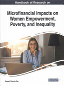 Handbook of Research on Microfinancial Impacts on Women Empowerment, Poverty, and Inequality