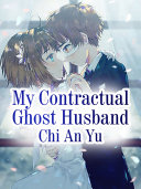 My Contractual Ghost Husband