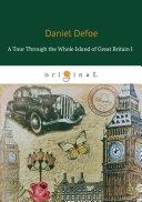 A Tour Through the Whole Island of Great Britain I Pdf/ePub eBook