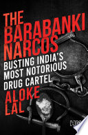 The Barabanki Narcos