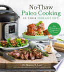 No Thaw Paleo Cooking in Your Instant Pot   Book PDF