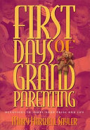 First Days of Grandparenting