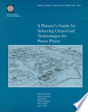 A Planner S Guide For Selecting Clean Coal Technologies For Power Plants Book PDF