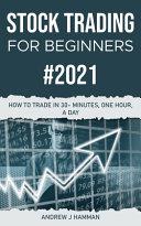 STOCK TRADING FOR BEGINNERS  2021