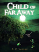 Child of Far Away