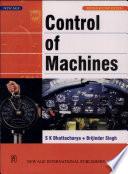 """Control of Machines"" by S. K. Bhattacharya, Brijinder Singh"