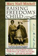 Raising Freedom s Child