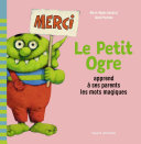 Pdf Le Petit Ogre apprend à ses parents les mots magiques Telecharger