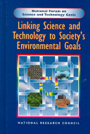 Linking Science and Technology to Society s Environmental Goals