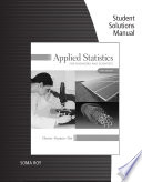 Student Solutions Manual for Devore/Farnum/Doi's Applied Statistics for Engineers and Scientists, 3rd