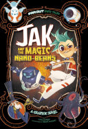 Pdf Jak and the Magic Nano-beans: A Graphic Novel