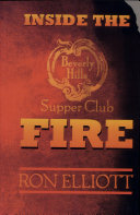 Inside the Beverly Hills Supper Club Fire