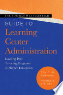 The Rowman   Littlefield Guide to Learning Center Administration Book