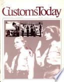 Customs Today