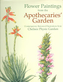 Flower Paintings from the Apothecaries' Garden