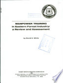 Manpower training in eastern forest industry : a reivew and assessment