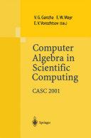 Computer Algebra in Scientific Computing CASC 2001