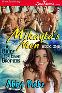 Mikayla's Men [A Bride for Eight Brothers 1]