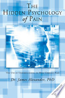 The Hidden Psychology Of Pain Book PDF