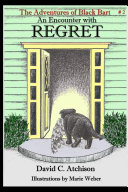 The Adventures of Black Bart: An Encounter with Regret