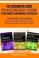 The Beginners Guide for Investing in Day Trading  Stock Market and Manage Psychology