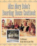 Miss Mary Bobo's Boarding House Cookbook
