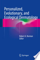 Personalized Evolutionary And Ecological Dermatology Book PDF