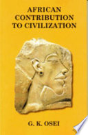 African Contributions to Civilizations