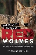 Pdf Secret World of Red Wolves