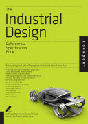 The Industrial Design Reference   Specification Book