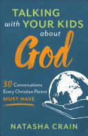 Talking with Your Kids about God Book Cover