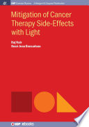 Mitigation of Cancer Therapy Side Effects with Light