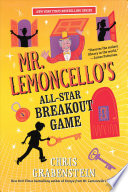 Mr  Lemoncello s All Star Breakout Game