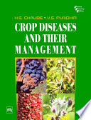 """CROP DISEASES AND THEIR MANAGEMENT"" by H. S. CHAUBE, V. S. PUNDHIR"
