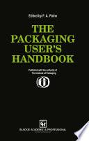 The Packaging User   s Handbook
