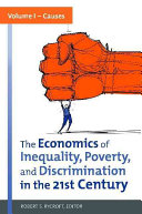 The Economics of Inequality  Poverty  and Discrimination in the 21st Century