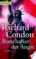 Botschafter der Angst  : Roman