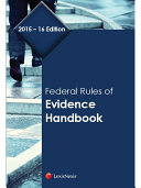 Federal Rules of Evidence Handbook