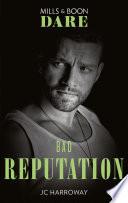 Bad Reputation  Mills   Boon Dare   The Pleasure Pact  Book 2