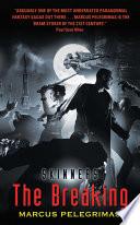 The Breaking  Skinners